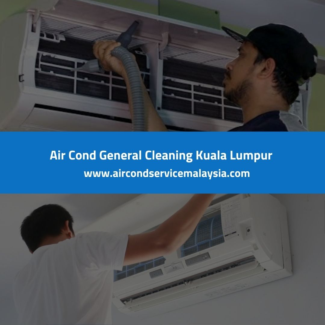 Air Cond General Cleaning KL