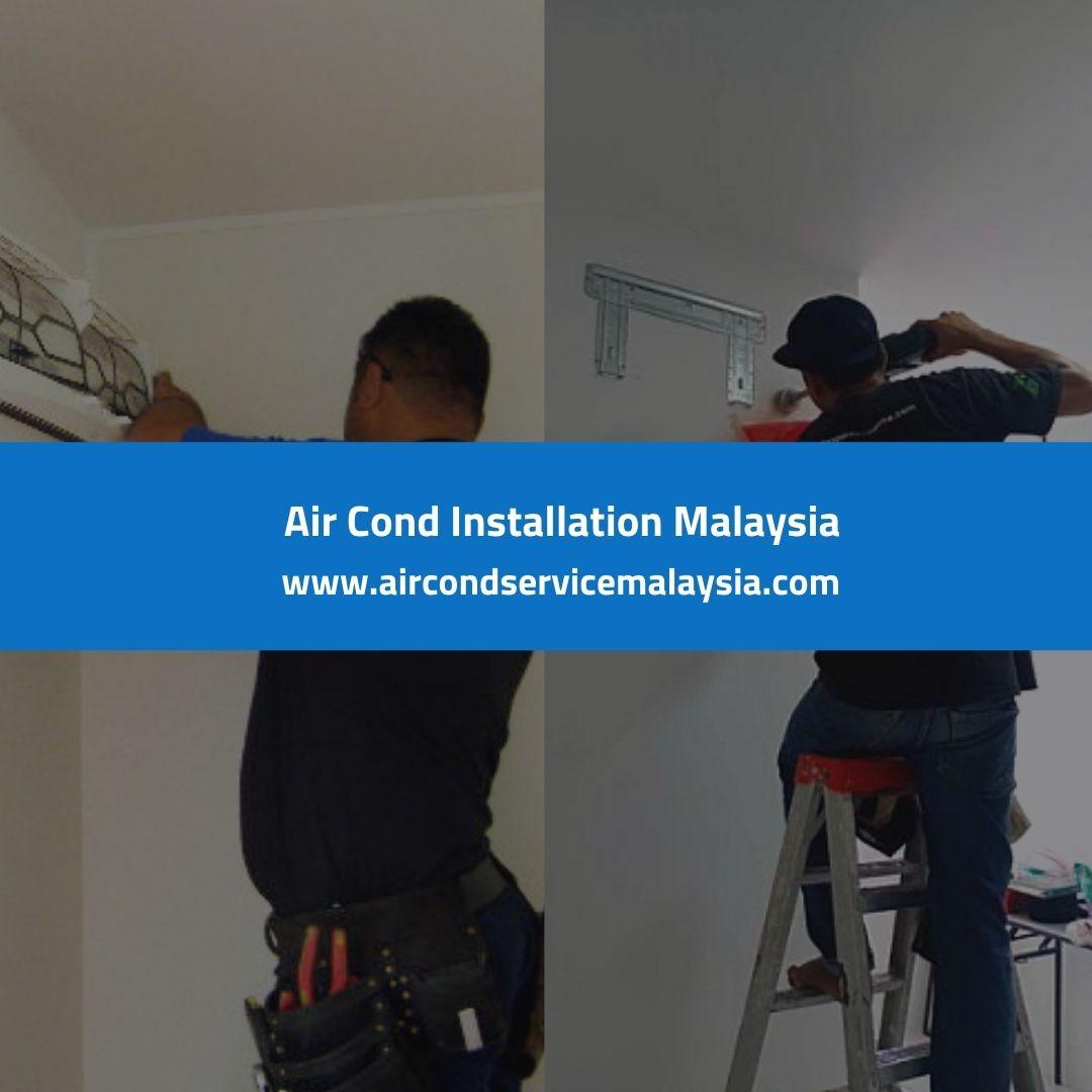 Air Cond Installation Malaysia