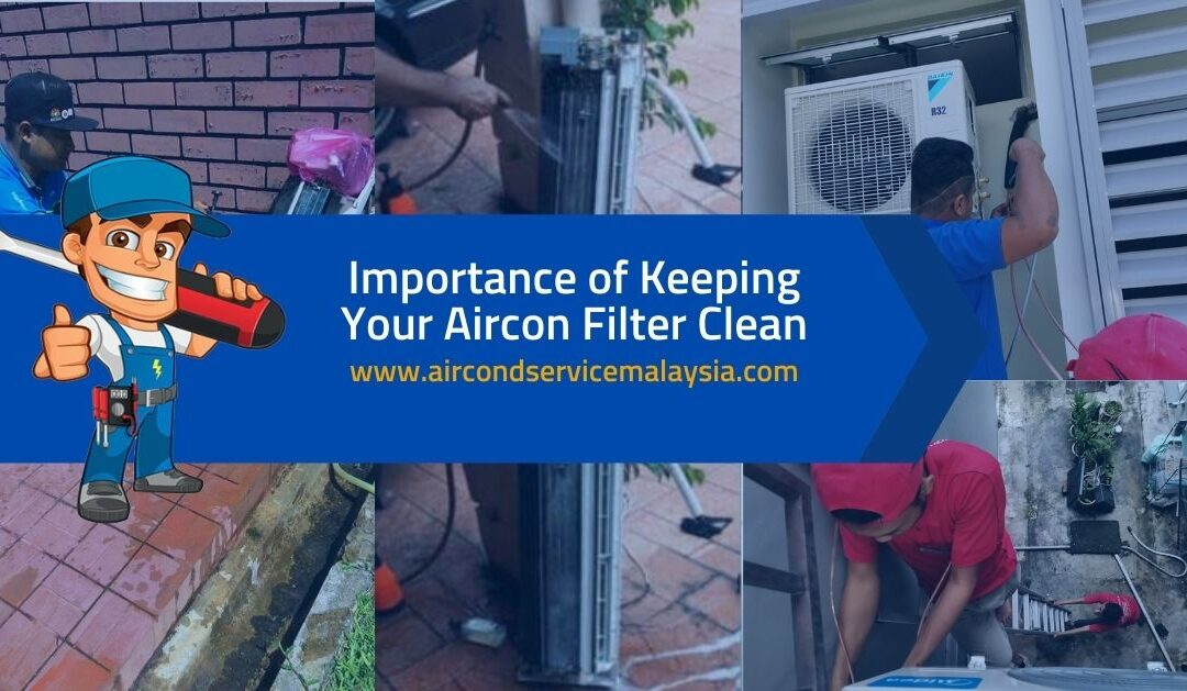 Importance of Keeping Aircon Filter Clean